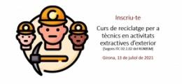 Inscriu-te al Curs de reciclatge per a tècnics en activitats extractives d'exterior